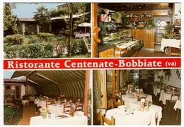 RISTORANTE CENTENATE - BOBBIATE - VARESE - Vedi Retro - Hotels & Restaurants