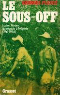 LE SOUS-OFF LUCIEN PERERA DU MAQUIS A L ALGERIE GUERRE 1941 1956 INDOCHINE  PAR G. FLEURY - Livres