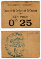 1914- 1918 // P.O.W. // Bon De Prisonnier De Guerre // Camp De La CORDERIE Et De CHAUSEY  // 25 Cts - Bonds & Basic Needs