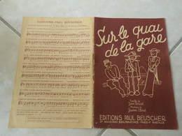 Sur Le Quai D'la Gare -(Paroles Jean Vorcet)-(Musique Gaston Claret) Partition1935 Pour Orchestre - Musique & Instruments