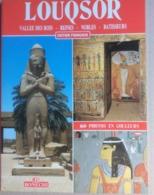 Louqsor - Vallee Des Rois, Reines , Nobles, Batisseurs ParGiovanna Magi (Bonechi-1988) - Tourism