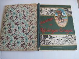 RELIURE AVENTURES DE ROBINSON CRUSOE Belles Photos  TBE Voir Photos - Books, Magazines, Comics
