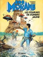 Bob Morane T 37  Les Fourmis De L'ombre Jaune.  EO BE  LOMBARD  06/1987 Vernes Coria  (BI1) - Bob Morane