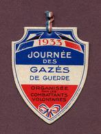 """"""" JOURNEE DES GAZES DE GUERRE - 1933 """" - Army & War"""