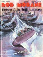 Bob Morane T 07  Echec à La Main Noire.  EO BE  LEFRANCQ  10/1992 Vernes Géron,  (BI1) - Bob Morane