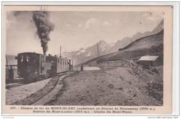 74 - CHEMIN DE FER DU MONT BLANC CONDUISANT AU GLACIER DE BIONNASSAY - STATION DE MONT-LACHAT - Chamonix-Mont-Blanc