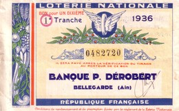 """Bellegarde (Ain) - 1 Billet De La Loterie Nationale Parrainée Par """"Banque P. Dérobert"""". 1ère Tranche 1936. - Billets De Loterie"""