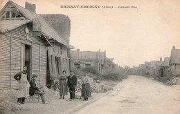 (105) CPA  Brissay Choigny  Grande Rue   (Bon état) - Autres Communes