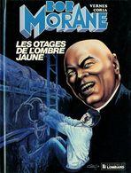 Bob Morane T 39  Les Otages De L'ombre Jaune.  EO BE  LOMBARD  08/1988 Vernes Coria  (BI1) - Bob Morane