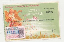 BL 159 / BILLET  LOTERIE NATIONALE   TRANCHE  DES ROIS INION GENERALE DES AVEUGLES ET DES GRANDS INFIRMES     1966 - Billets De Loterie
