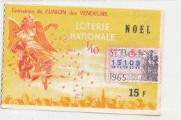 BL 160 / BILLET  LOTERIE NATIONALE   TRANCHE   DE NOEL UNION  DES VENDEURS      1965 - Billets De Loterie