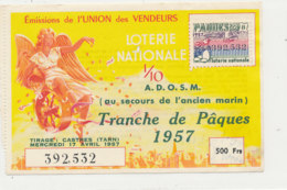 BL 161 / BILLET  LOTERIE NATIONALE   TRANCHE   DE  PAQUES   UNION DES VENDEURS     1957 - Billets De Loterie