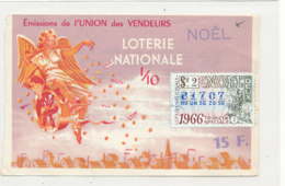 BL 162 / BILLET  LOTERIE NATIONALE   TRANCHE   DE  NOEL    UNION DES VENDEURS     1966 - Billets De Loterie