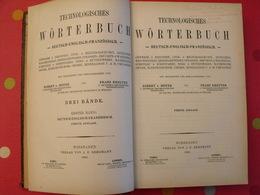 Technologisches Wörterbuch. Deutch-English-Französisch. Hoyer, Kreuter. Wiesbaden 1902 - Wörterbücher