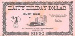 Holiday Casino - Las Vegas, NV - Rare Happy Holiday Dollar $1 Coupon For Any Bingo Party Session - Advertising