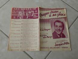 Chaque Chose à Sa Place (Jacques Pills)-(Paroles Jean Boyer)-(Musique Georges Van Parys) Partition - Liederbücher