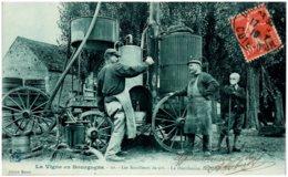 BOURGOGNE - La Vigne En Bourgogne - Les Bouilleurs De Crû - La Distilation Des Mares - Bourgogne