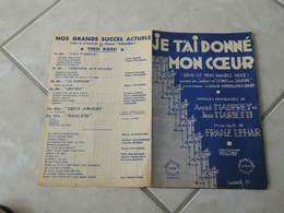 Je T'ai Donné Mon Coeur -(Paroles André Mauprey)-(Musique Franz Lehar) Partition 1929 - Liederbücher