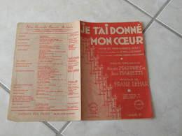 Je T'ai Donné Mon Coeur -(Paroles Jean Marietti)-(Musique Franz Lehar) Partition 1929 - Liederbücher
