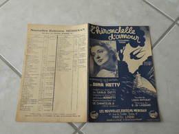 L'Hirondelle D'amour ( Rina Ketty)-(Paroles Louis Poterat)-(Musique E.DI. Lazzaro) Partition 1939 - Liederbücher