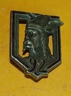 92° Régiment D'Infanterie, FABRICANT DRAGO PARIS,HOMOLOGATION 112,le Retour D'épingle Est Coupé, ETAT VOIR PHOTO  . POUR - Esercito