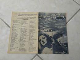 Chante Encore Dans La Nuit ( Rina Ketty)-(Paroles Syam & Viaud)-(Musique Rénato Cairone) Partition 1938 - Liederbücher