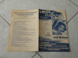 Danse Ballerine Danse ( Line Renaud)-(Paroles André Hornez)-(Musique Carl Sigman) Partition 1947 - Liederbücher