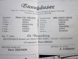 1947/48-TANNHAUSER - LE VENUSBERG -PROGRAMME OPÉRA De LYON-SPECTACLE-PHOTOS ARTISTES COMÉDIENS -ACTEURS-DANSE -PUBLICITÉ - Programmes