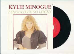 "KYLIE MINOGUE "" I SHOULD BE SO LUCKY "" Disque CBS 1987   TRES BON ETAT !! - Rock"