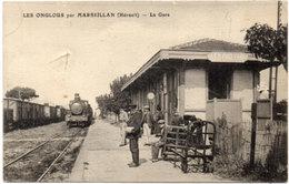 LES ONGLOUS Par MARSEILLAN  - La Gare     (533 ASO) - Autres Communes
