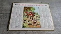 Calendrier 1939  Almanach Des Postes Matinée De Chasseà Courre - Big : 1941-60