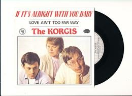 "THE KORGIS "" IF IT'S ALRIGHT WITH YOU BABY "" Disque RIALTO 1980    TRES BON ETAT !! - Rock"