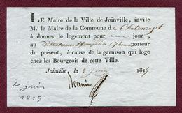 """JOINVILLE  (1815) : """" NAPOLEON 1er - L'ARMEE DES CENT JOURS """" - Billet De Logement Pour Les Soldats  1er EMPIRE - Documents Historiques"""