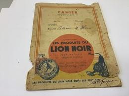 Cahier école Cadeau D'Hervé Offert Par Les Produits Le Lion Noir Cirage En L'état Publicité - Vloeipapier