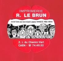 1 Autocollant Imprimerie R. LE BRUN Z.I. Du Chemin Vert CAEN - Autocollants