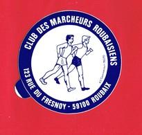 1 Autocollant CLUB DES MARCHEURS ROUBAISIENS 123 Rue Du Fresnoy ROUBAIX - Autocollants