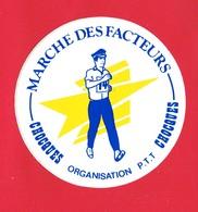 1 Autocollant   MARCHE DES FACTEURS à CHOCQUES Pas-de-Calais Organisation P.T.T - Autocollants