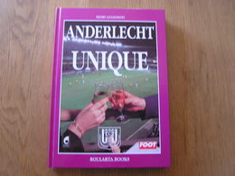 ANDERLECHT UNIQUE Football Belgique 1 ère Division Royal Sporting Club RSCA Van Himst Scifo Rensenbrink Degryse Foot - Sport
