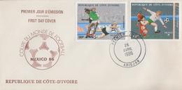 Enveloppe  FDC  1er  Jour   COTE  D' IVOIRE   Coupe  Du  Monde  De  FOOTBALL   MEXIQUE    1986 - Coupe Du Monde