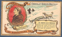 Chromo Chocolat Guerin-Boutron Les Bienfaiteurs De L'Humanité MOINES DU ST BERNARD Secourisme Alpes Hiver - Guerin Boutron