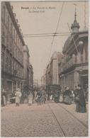 BREST, La Rue De La Mairie, Le Grand Café - Brest