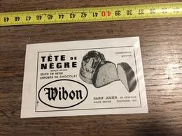 ANNEES 60 PUBLICITE TETE DE NEGRE WIBON SAINT JULIEN EN GENEVOIS OEUFS EN NEIGE ENROBES DE CHOCOLAT - Alte Papiere