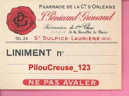 87 Haute Vienne - SAINTSULPICE LAURIERE - Pharmacie De La Cie D'Orléans J. PENICAUD GRIMAUD - Ticket LINIMENT - TBE - Vieux Papiers