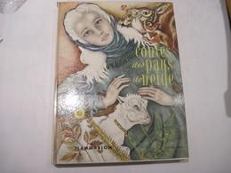 Contes Des Pays De Neige FLAMMARION 1955  Belles Illustrations D'ADRIENNE SEGUR TBE Un Peu De Taches Jaune - Books, Magazines, Comics