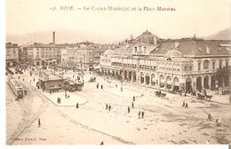 Postal Nice. Francia. Nº 158. Le Casino Municipal Et La Place Massena..  Ref. 7f-2434 - Tranvía