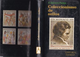 COLECCIONISMO DE SELLOS. A SERRANO PAREJA. EDITORIAL EVEREST AÑO 1979, PAG 200 - BLEUP - Filatelia E Historia De Correos