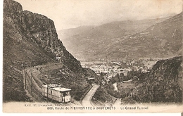 Postal Francia. Route De Pierrofitte A Cauterets. Le Grand Tunel Nº 608.  Ref. 7f-2446 - Tranvía