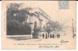 Cpa Toulon - Rue Chalucet / Entrée Principale De L'Hospice Civil. (Précurseur). - Toulon