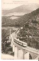 Postal Francia. Les Pyrenees Orientales. Mont-Louis. Viaduc De Cabanasse.  Ref. 7f-2450 - Tranvía