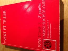 Yvert Et Tellier 1996 Tome 3 2e Partie Timbres D'Europe De L'Ouest( H-Y) - Postzegelcatalogus
